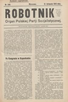 Robotnik : organ Polskiej Partji Socjalistycznej (Frakcja Rewolucyjna). 1910, nr 248 (12 listopada) - wyd. zagraniczne