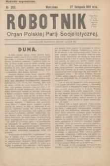 Robotnik : organ Polskiej Partji Socjalistycznej. 1911, nr 252 (27 listopada) - wyd. zagraniczne
