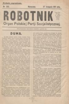 Robotnik : organ Polskiej Partji Socjalistycznej. 1911, nr 252 (27 listopada) - wyd. zagraniczne [skonfiskowany]