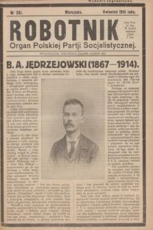 Robotnik : organ Polskiej Partji Socjalistycznej. 1914, nr 261 (kwiecień) - wyd. zagraniczne