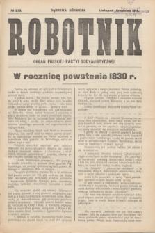 Robotnik : organ Polskiej Partji Socjalistycznej (Frakcja Rewolucyjna). 1915, № 273 (listopad-grudzień)