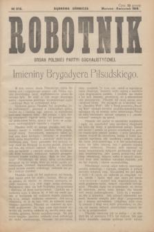 Robotnik : organ Polskiej Partyi Socyalistycznej. 1916, № 276 (marzec-kwiecień)