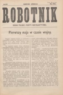 Robotnik : organ Polskiej Partyi Socyalistycznej. 1916, № 277 (maj)