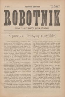 Robotnik : organ Polskiej Partyi Socyalistycznej. 1916, № 279 (lipiec)
