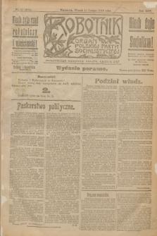 Robotnik : organ Polskiej Partyi Socyalistycznej. R.25, nr 77 (18 lutego 1919) = nr 454 - wyd. poranne