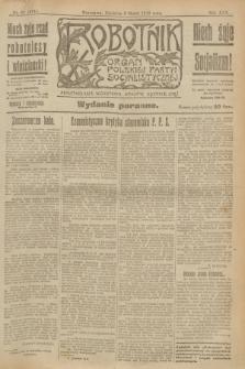 Robotnik : organ Polskiej Partyi Socyalistycznej. R.25, nr 97 (2 marca 1919) = nr 474 - wyd. poranne