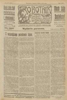 Robotnik : organ Polskiej Partyi Socyalistycznej. R.25, nr 107 (8 marca 1919) = nr 484 - wyd. poranne