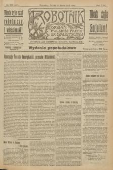 Robotnik : organ Polskiej Partyi Socyalistycznej. R.25, nr 120 (15 marca 1919) = nr 497 - wyd. popołudniowe