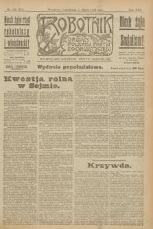 Robotnik : organ Polskiej Partyi Socyalistycznej. R.25, nr 122 (17 marca 1919) = nr 499 - wyd. popołudniowe