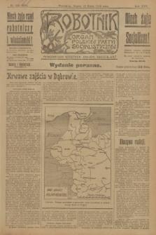 Robotnik : organ Polskiej Partyi Socyalistycznej. R.25, nr 123 (18 marca 1919) = nr 500 - wyd. poranne