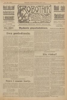 Robotnik : organ Polskiej Partyi Socyalistycznej. R.25, nr 132 (22 marca 1919) = nr 509 - wyd. popołudniowe