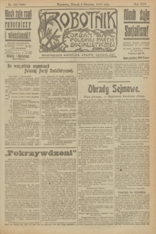 Robotnik : organ Polskiej Partyi Socyalistycznej. R.25, nr 152 (8 kwietnia 1919) = nr 529
