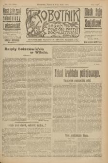 Robotnik : organ Polskiej Partyi Socyalistycznej. R.25, nr 181 (9 maja 1919) = nr 558