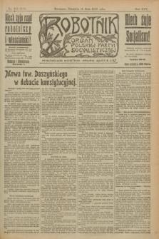 Robotnik : organ Polskiej Partyi Socyalistycznej. R.25, nr 183 (11 maja 1919) = nr 560