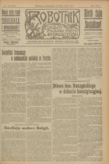 Robotnik : organ Polskiej Partyi Socyalistycznej. R.25, nr 184 (12 maja 1919) = nr 561