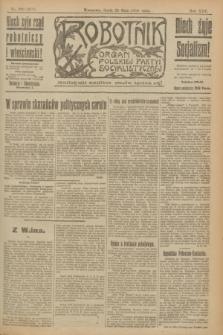 Robotnik : organ Polskiej Partyi Socyalistycznej. R.25, nr 200 (28 maja 1919) = nr 577
