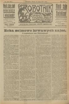 Robotnik : organ Polskiej Partyi Socyalistycznej. R.25, nr 244 (12 lipca 1919) = nr 621