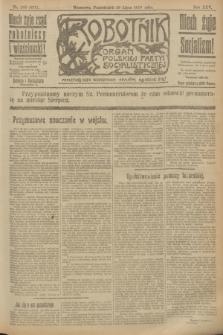 Robotnik : organ Polskiej Partyi Socyalistycznej. R.25, nr 260 (28 lipca 1919) = nr 637