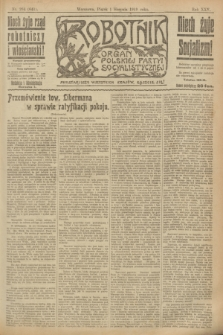 Robotnik : organ Polskiej Partyi Socyalistycznej. R.25, nr 264 (1 sierpnia 1919) = nr 641