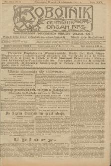 Robotnik : centralny organ P.P.S. R.25, nr 364 (11 listopada 1919) = nr 741
