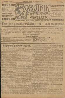 Robotnik : centralny organ P.P.S. R.25, nr 367 (14 listopada 1919) = nr 744