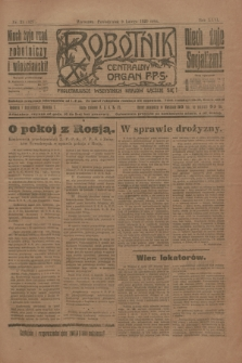 Robotnik : centralny organ P.P.S. R.26, nr 39 (9 lutego 1920) = nr 827