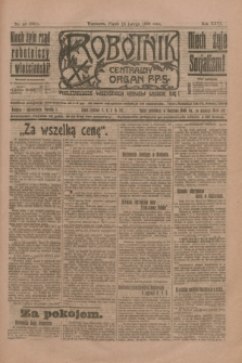 Robotnik : centralny organ P.P.S. R.26, nr 43 (13 lutego 1920) = nr 831