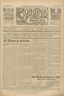 Robotnik : centralny organ P.P.S. R.26, nr 101 (13 kwietnia 1920) = nr 889