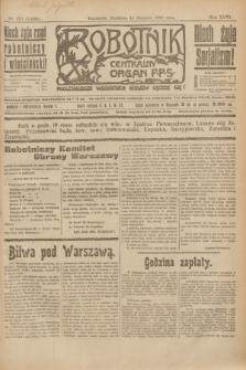 Robotnik : centralny organ P.P.S. R.26, nr 221 (15 sierpnia 1920) = nr 1009
