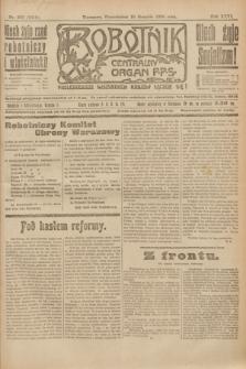 Robotnik : centralny organ P.P.S. R.26, nr 222 (16 sierpnia 1920) = nr 1010