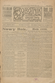 Robotnik : centralny organ P.P.S. R.27, nr 1 (1 stycznia 1921) = nr 1143 + dod.