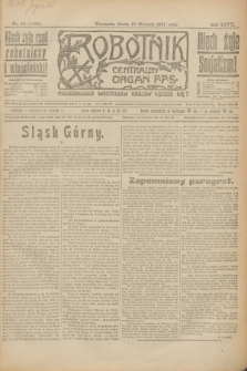 Robotnik : centralny organ P.P.S. R.27, nr 18 (19 stycznia 1921) = nr 1160