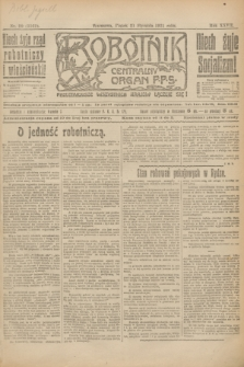 Robotnik : centralny organ P.P.S. R.27, nr 20 (21 stycznia 1921) = nr 1162