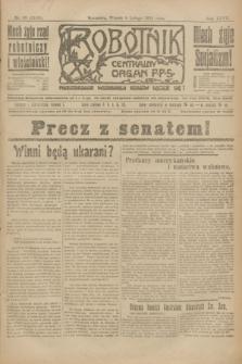 Robotnik : centralny organ P.P.S. R.27, nr 38 (8 lutego 1921) = nr 1180