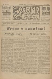 Robotnik : centralny organ P.P.S. R.27, nr 39 (9 lutego 1921) = nr 1181