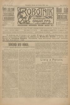 Robotnik : centralny organ P.P.S. R.27, nr 42 (12 lutego 1921) = nr 1184