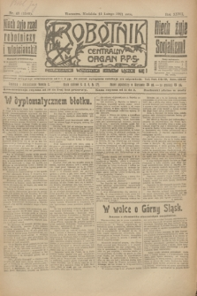 Robotnik : centralny organ P.P.S. R.27, nr 43 (13 lutego 1921) = nr 1185
