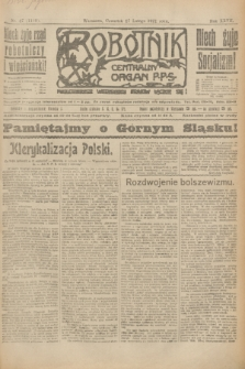 Robotnik : centralny organ P.P.S. R.27, nr 47 (17 lutego 1921) = nr 1189