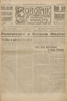 Robotnik : centralny organ P.P.S. R.27, nr 64 (10 marca 1921) = nr 1206