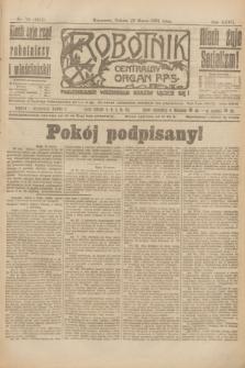 Robotnik : centralny organ P.P.S. R.27, nr 73 (19 marca 1921) = nr 1215