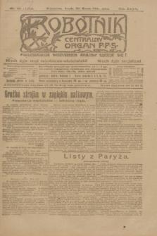 Robotnik : centralny organ P.P.S. R.27, nr 82 (30 marca 1921) = nr 1224