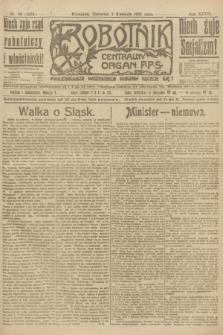 Robotnik : centralny organ P.P.S. R.27, nr 89 (7 kwietnia 1921) = nr 1231