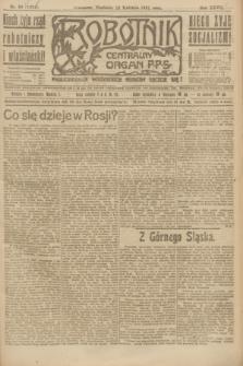 Robotnik : centralny organ P.P.S. R.27, nr 92 (10 kwietnia 1921) = nr 1234