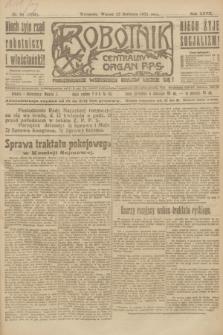 Robotnik : centralny organ P.P.S. R.27, nr 94 (12 kwietnia 1921) = nr 1236