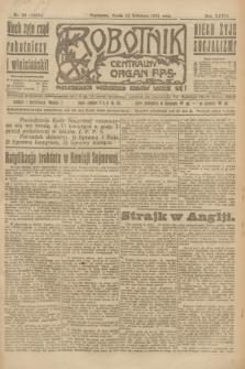 Robotnik : centralny organ P.P.S. R.27, nr 95 (13 kwietnia 1921) = nr 1237