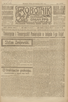 Robotnik : centralny organ P.P.S. R.27, nr 98 (16 kwietnia 1921) = nr 1240