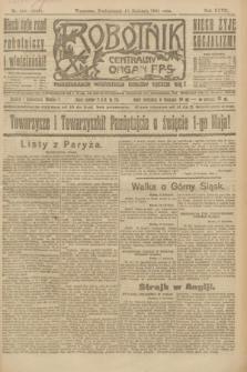 Robotnik : centralny organ P.P.S. R.27, nr 100 (18 kwietnia 1921) = nr 1242