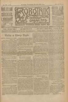 Robotnik : centralny organ P.P.S. R.27, nr 134 (23 maja 1921) = nr 1256