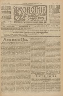 Robotnik : centralny organ P.P.S. R.27, nr 135 (24 maja 1921) = nr 1257