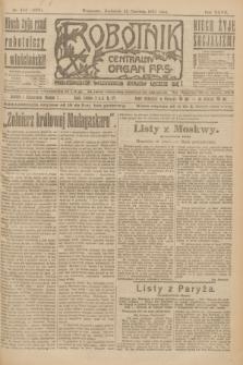 Robotnik : centralny organ P.P.S. R.27, nr 154 (12 czerwca 1921) = nr 1276
